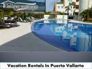 Puerto Vallarta Vacation Rentals | Condos For Rent In Puerto Vallarta