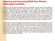 Listening and Interacting With Your Market - Utilizing Social Media