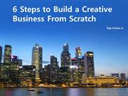 Ray Grimm Jr. | 6 Steps to Build a Business From Scratch