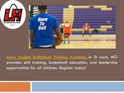 Larry Hughes Youth Basketball Academy – St. Louis