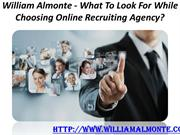 William Almonte - What To Look For While Choosing Online Recruiting Ag