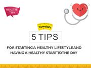 5 Healthy Tips that Change your Life to Healthier and Live Longer