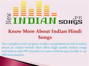 Know More About Indian Hindi Songs