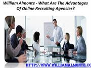 William Almonte - What Are The Advantages Of Online Recruiting Agencie