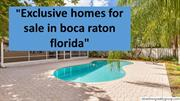 Exclusive Homes for Sale in Boca Raton Florida