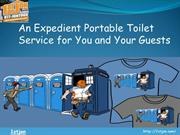 An Expedient Portable Toilet Service for You and Your Guests