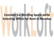 Consider Co-Working Space while Selecting Office for Rent in Mumbai