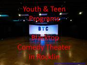 Youth and Teen Programs  Blacktop Comedy Theater in Rocklin