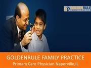 GOLDENRULE FAMILY PRACTICE  Primary Care Physician Naperville, IL