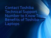 Contact Toshiba Technical Support Number to Know Top Benifits Of Toshi