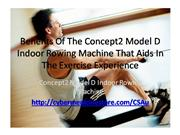 Benefits Of The Concept2 Model D Indoor