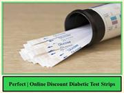 Perfect Online Discount Diabetic Test Strips