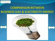 Comparison Between Business Gas & Electricity Energy