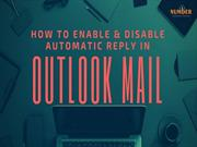 How to Enable & Disable Automatic Reply in Outlook Mail