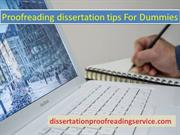Proofreading Dissertation Tips for Dummies