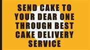 Send Cake To Your Dear One Through Best Cake Delivery Service