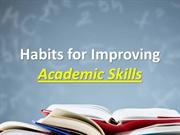 Habits for Improving Academic Skills