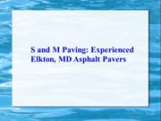S and M Paving -Experienced Elkton, MD Asphalt Pavers