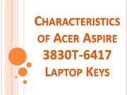Characteristics of Acer Aspire 3830T-6417 Laptop Keys