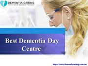Best Dementia day centre.