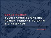 Deals Rummy – Your Favorite Online Rummy Variant to Earn Big Rewards