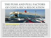 Points Which Push And Pull Factors Of Costa Rica Relocation