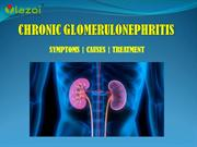 Chronic Glomerulonephritis - Symptoms, Diagnosis, Treatment