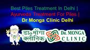 Best Piles Treatment in Delhi | Ayurveda Treatment for Piles in Delh