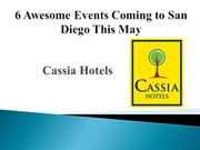 6 Awesome Events Coming to San Diego This May