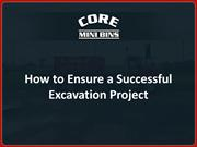 how to ensure a successful excavation project