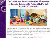 Top Three Toys Alternatives from Toy Library in Pune