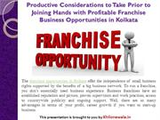 Productive Considerations to Joining franchise Business Opportunities