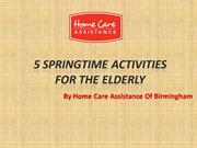 5 Springtime Activities for the Elderly