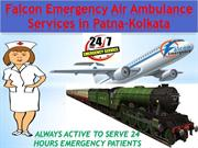 Falcon Emergency Reliable Air Ambulance Services in Patna to Delhi is