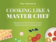 Top 5 Secrets to Cooking Like a Master Chef
