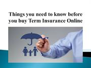Things you need to know before you buy term insurance online