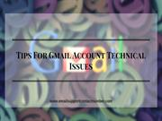 Tips For Gmail Account Technical Issues