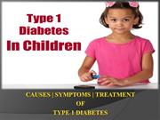 Type 1 diabetes in children Symptoms and causes
