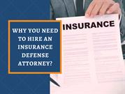 Importance of Insurance Defense Attorneys