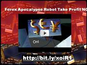 Forex Apocalypse Robot Take Profit NOW