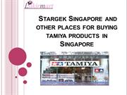 Stargek Singapore and other places for buying tamiya products in Singa