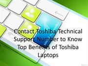 Contact Toshiba Support Number to Know Top Benefits of Toshiba laptops