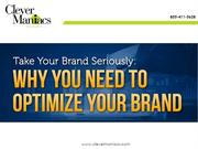 take Your Brand Seriously - Why You Need To Optimize Your Brand