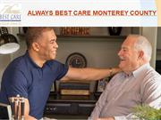 Senior home care services Salinas California