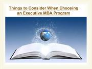 Things to consider when choosing an executive MBA program