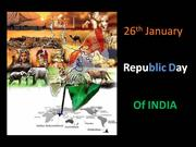 26th January- The Republic Day of India