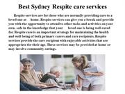 Personal care, respite care, meal preparation services.