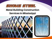 Metal Building Construction Company in Mississippi