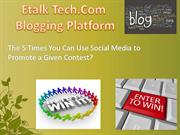 5 Ways to Use Social Media to Promote a Given contest