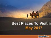 Best Places To Visit in May 2017 | Holiday Ideas - JourneyMart.Com